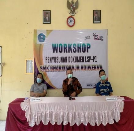 WORKSHOP PENYUSUNAN DOKUMEN LSP P1 SMK BHAKTI PRAJA ADIWERNA
